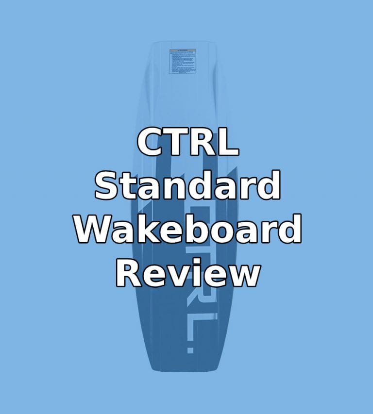 CTRL Standard Wakeboard Review